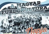Újra a Magyar Fürdőkultúra Napját ünnepeljük a Hungarospa fürdőkomplexumában!