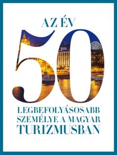 Ismét a TOP 50 legbefolyásosabb turisztikai szakember között a Hungarospa vezérigazgatója