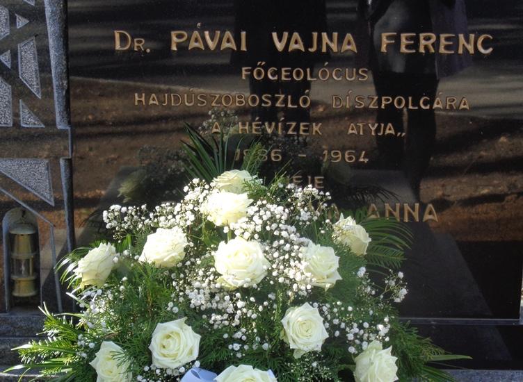 Dr. Pávai Vajna Ferencre emlékeztünk a gyógyvíz feltörésének 92. évfordulóján